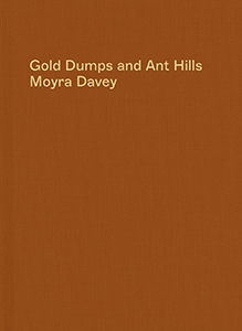 Gold Dumps and Ant Hills